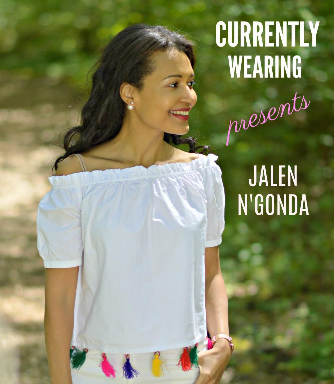 JALEN N'GONDA PODCAST TITLE - CURRENTLY WEARING