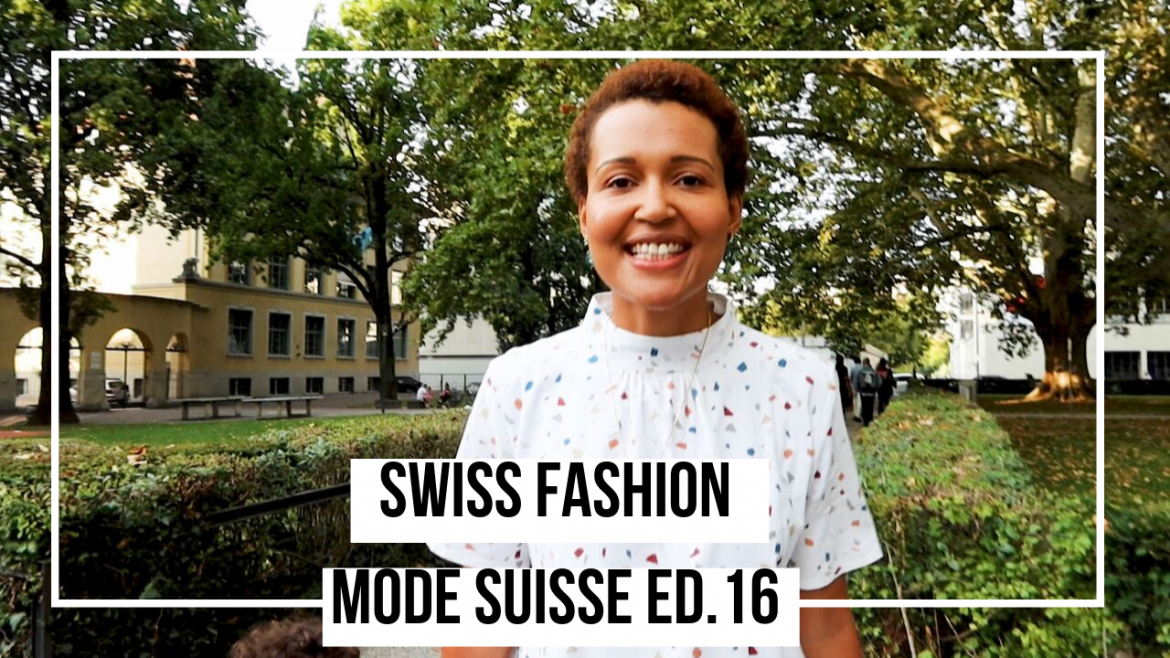 Mode Suisse Edition 16_ Swiss fashion designers_Swiss design_Swiss blogger