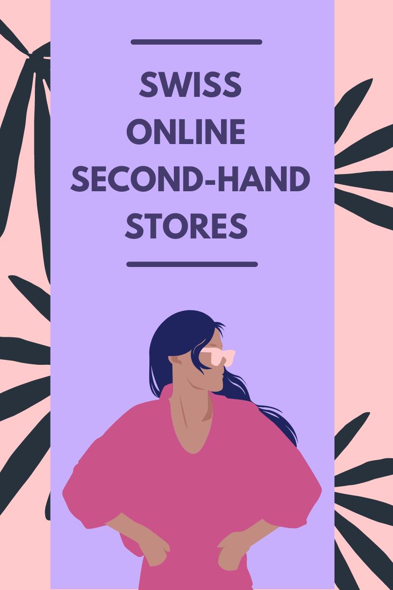 online second-hand stores in switzerland-boutiques deuzieme main-swiss blog